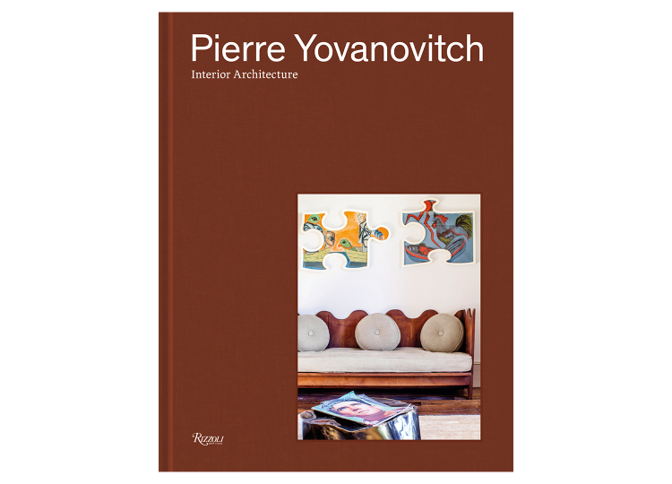 Pierre Yovanovitch: Interior Architecture