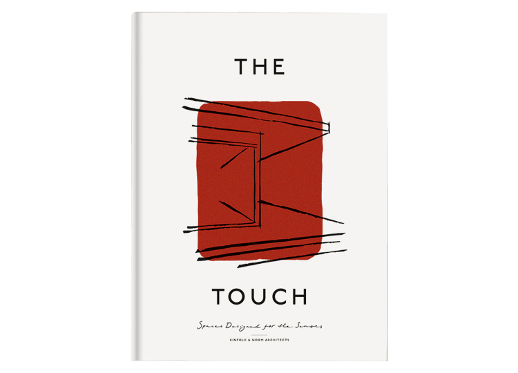 The Touch: Spaces Designed for the Senses