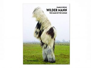 Wilder Mann: The Image of the Savage