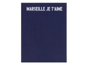 Marseille je t'aime